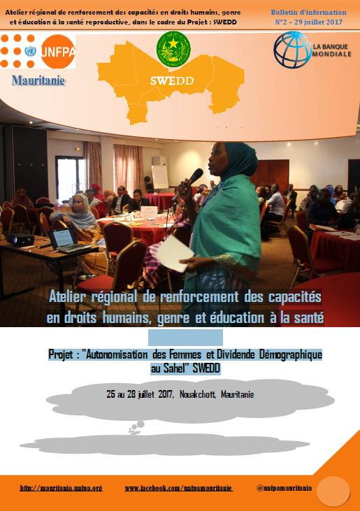 """Bulletin d'information N°2: Atelier régional de renforcement des capacités en droits humains, genre et éducation à la santé reproductive Projet : """"Autonomisation des Femmes et Dividende Démographique au Sahel"""" SWEDD"""